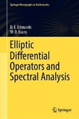 Elliptic Differential Operators and Spectral Analysis | D. E. Edmunds ; W.D. Evans |