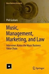 Music, Management, Marketing, and Law | Phil Graham |