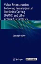Vulvar Reconstruction Following Female Genital Mutilation/Cutting (FGM/C) and other Acquired Deformities