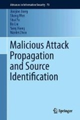 Malicious Attack Propagation and Source Identification | Jiaojiao Jiang ; Sheng Wen ; Bo Liu ; Shui Yu |