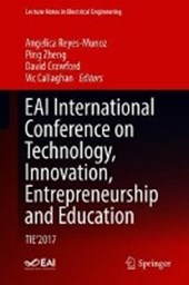 EAI International Conference on Technology, Innovation, Entrepreneurship and Education