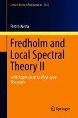 Fredholm and Local Spectral Theory II | Pietro Aiena |
