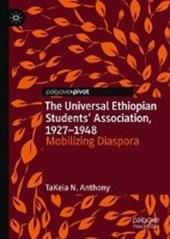 The Universal Ethiopian Students' Association, 1927-1948