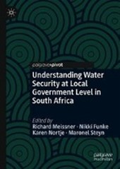 Understanding Water Security at Local Government Level in South Africa