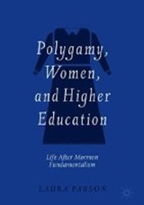 Polygamy, Women, and Higher Education | Laura Parson |