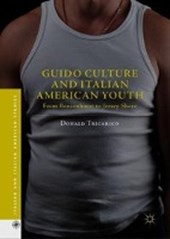 Guido Culture and Italian American Youth