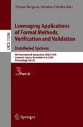 Leveraging Applications of Formal Methods, Verification and Validation. Distributed Systems