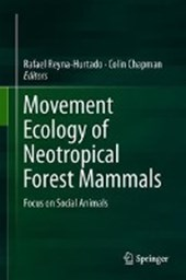 Movement Ecology of Neotropical Forest Mammals