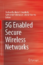 5G Enabled Secure Wireless Networks