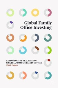 Global Family Office Investing | Chad Hagan |