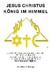 Jesus Christus - König im Himmel