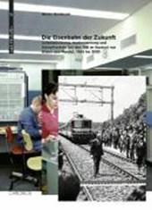 «Die Eisenbahn der Zukunft»