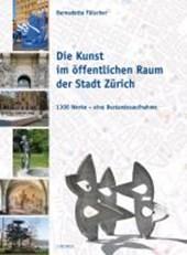 Die Kunst im öffentlichen Raum der Stadt Zürich