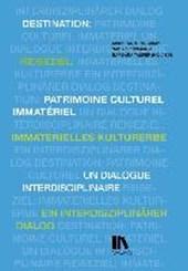 Reiseziel: immaterielles Kulturerbe - Destination: patrimoine culturel immatériel