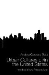 Urban Cultures of/in the United States | auteur onbekend |