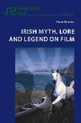 Irish Myth, Lore and Legend on Film | Dawn Duncan |