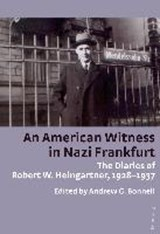 An American Witness in Nazi Frankfurt |  |