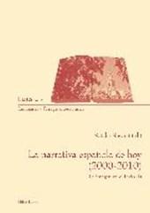 La narrativa española de hoy (2000-2010)