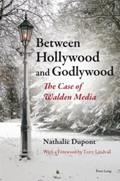 Between Hollywood and Godlywood | Nathalie Dupont |