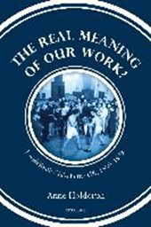 The Real Meaning of our Work?