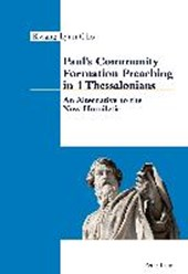 Paul's Community Formation Preaching in 1 Thessalonians