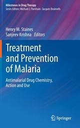Treatment and Prevention of Malaria | Henry M. Staines |