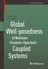 Global Well-posedness of Nonlinear Parabolic-Hyperbolic Coupled Systems | Yuming Qin |