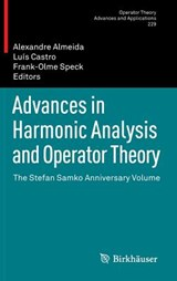 Advances in Harmonic Analysis and Operator Theory | Alexandre Almeida |
