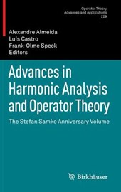 Advances in Harmonic Analysis and Operator Theory