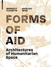 Architectures of Humanitarian Space