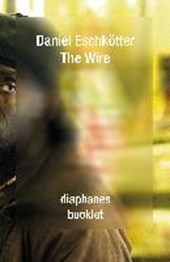The Wire | Daniel Eschkötter |