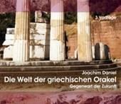 Die Welt der griechischen Orakel. 3 Audio-CDS