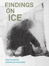 Findings on Ice | auteur onbekend |