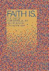 faith is. | auteur onbekend |