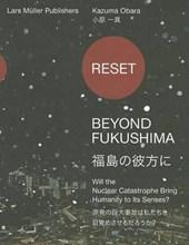 Reset. Beyond Fukushima