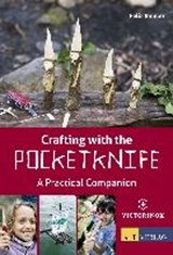 Crafting with the Pocketknife | Felix Immler |