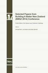 Selected Papers from Building a Better New Zealand (Bbnz | George Baird |