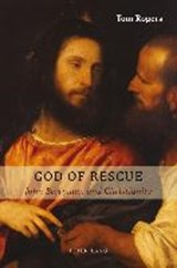 God of Rescue | Tom Rogers |