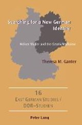 Searching for a New German Identity | Theresa M. Ganter |