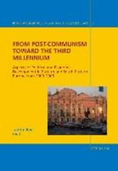 From Post-Communism toward the third Millennium