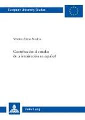 Contribución al estudio de la interjección en español