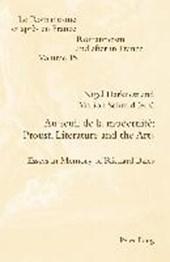 Au seuil de la modernité: Proust, Literature and the Arts