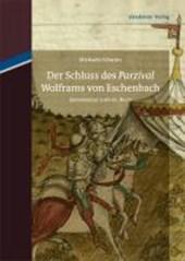 """Der Schluss des """"Parzival"""" Wolframs von Eschenbach"""