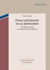 Presse und Sprache im 19. Jahrhundert