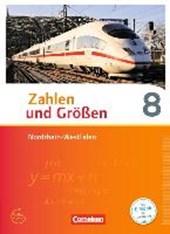 Zahlen und Größen 8. Schuljahr. Schülerbuch Nordrhein-Westfalen Kernlehrpläne
