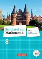 Schlüssel zur Mathematik 8. Schuljahr - Differenzierende Ausgabe Schleswig-Holstein - Schülerbuch