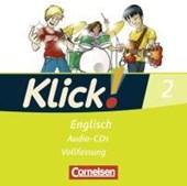 Klick! Englisch 2: 6. Schuljahr. Lieder- und Text-CD