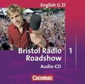 English G 21. Ausgabe D 1. CD Radio Bristol Roadshow