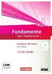 Fundamente der Mathematik 9. Schuljahr. Arbeitsheft mit Lösungen und CD-ROM. Gymnasium Nordrhein-Westfalen