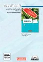 Lernstufen Mathematik 6. Schuljahr. Arbeitsheft mit eingelegten Lösungen und CD-ROM. Differenzierende Ausgabe Nordrhein-Westfalen